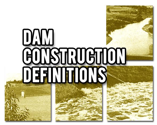 dam construction definition